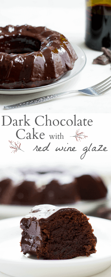 dark chocolate cake with red wine glaze