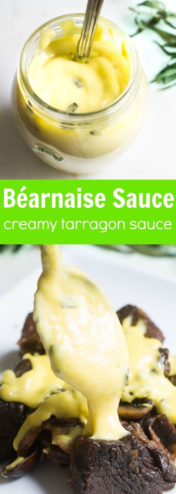 Béarnaise Sauce: a creamy, tarragon-flavored French sauce that's a dream over meat, poultry, and fish! Recipe via MonPetitFour.com