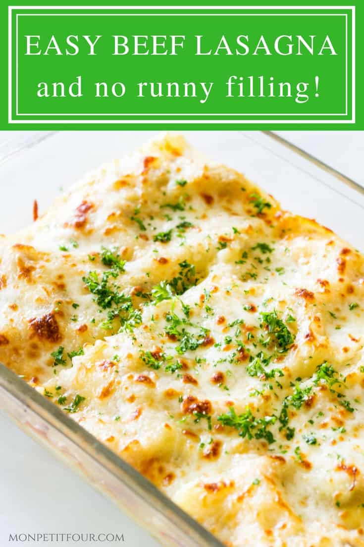 Easy Beef Lasagna: a simple, tasty way to make lasagna without any runny filling seeping out! Quick, delicious, easy dinner recipe via MonPetitFour.com