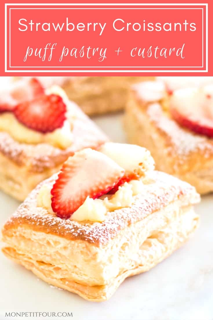 Strawberry Croissants: easy dessert made with puff pastry sheets and homemade custard. Yummy French dessert via MonPetitFour.com